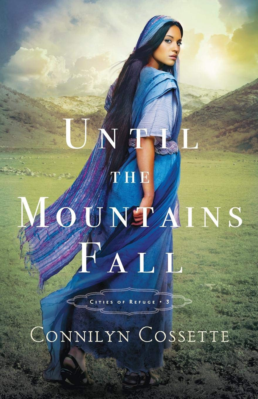 Until the Mountains Fall (Cities of Refuge) by Baker Pub Group/Baker Books