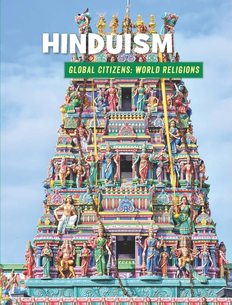 Hinduism (21st Century Skills Library: Global Citizens: World Religion)