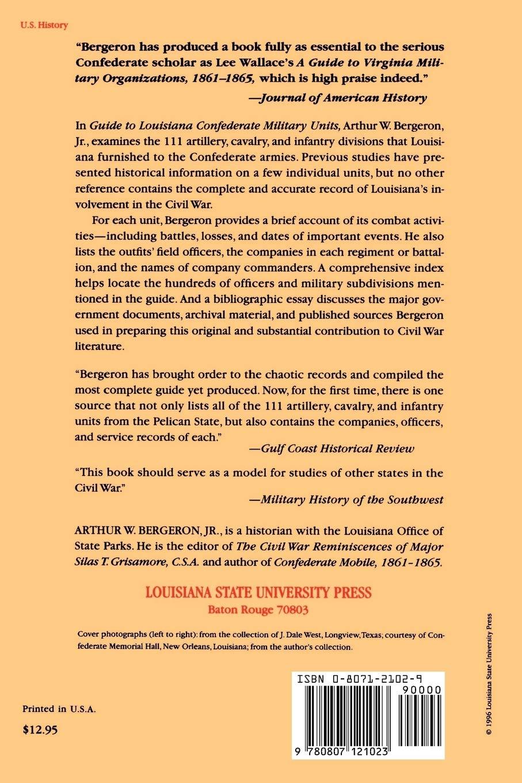 Guide To Louisiana Confederate Military Units 1861 1865 Southern Literary Studies Bergeron Jr Arthur W 9780807121023 Amazon Com Books