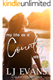 my life as a country album (my life as an album Book 1)