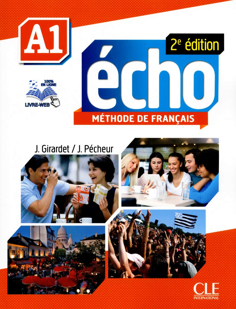 Buy Echo 2e Edition 2013 Livre De L Eleve Dvd Rom