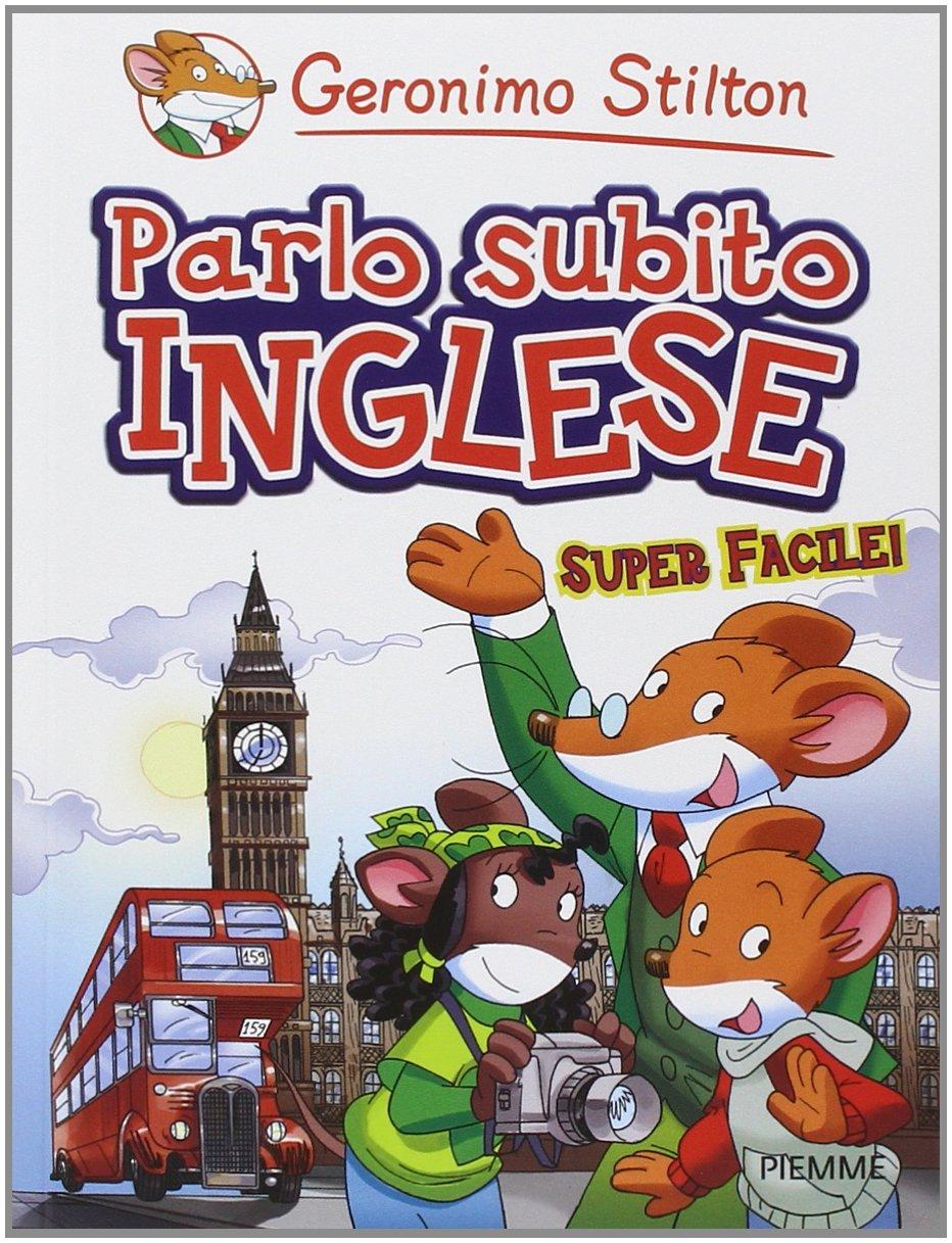 Amazon It Parlo Subito Inglese Geronimo Stilton Libri