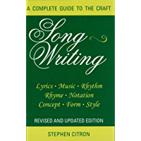 Songwriting: A Complete Guide to the Craft (Limelight) (English Edition)