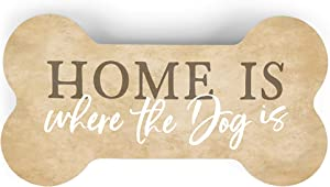 P. Graham Dunn Home is Where The Dog Bone Natural Brown 5.25 x 2.75 Pine Wood Small Tabletop Plaque