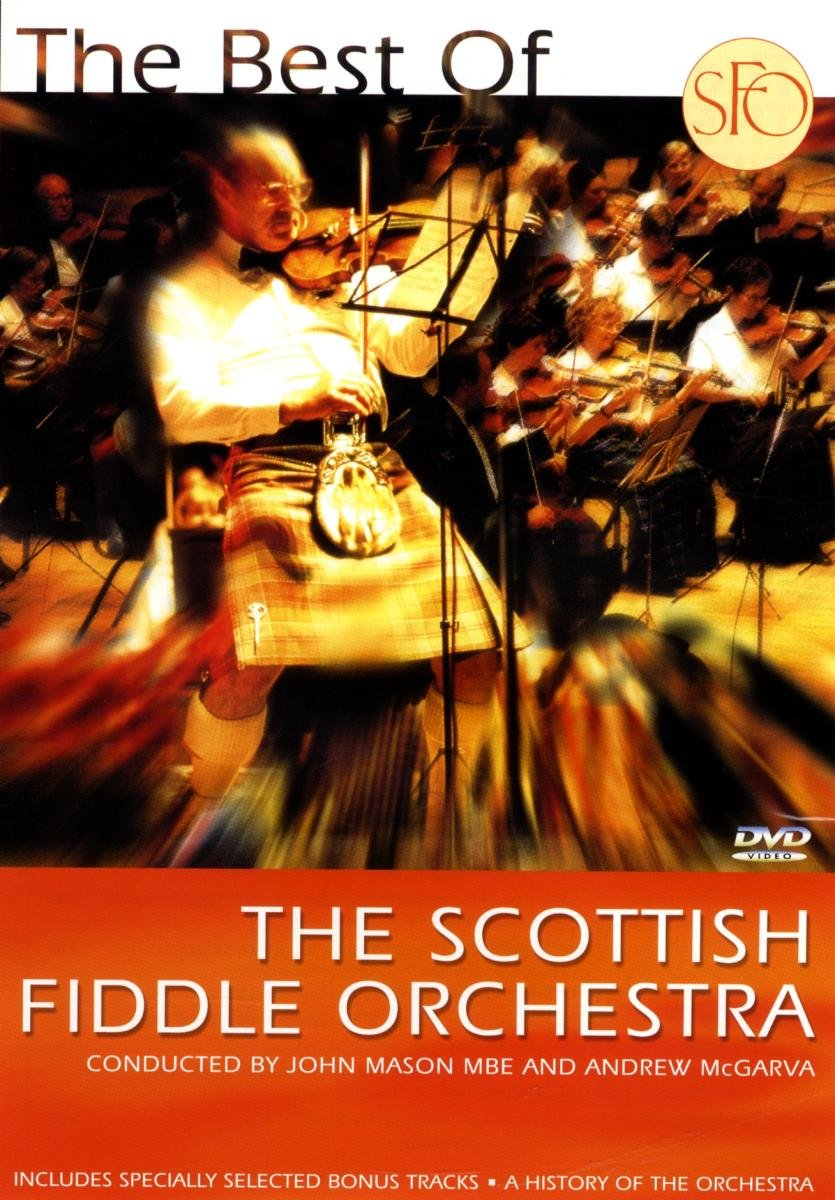 The Best of The Scottish Fiddle Orchestra by Rel