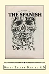 The Spanish Flu--1918 (The Mysteries of MacArthur Donne Book 3)