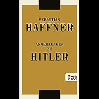 Anmerkungen zu Hitler (German Edition)