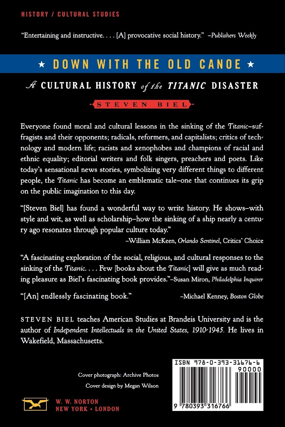 Down with the old canoe a cultural history of the titanic down with the old canoe a cultural history of the titanic disaster steven biel 9780393316766 amazon books biocorpaavc