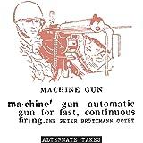 MACHINE GUN - ALTERNATE TAKES [LP] [Analog]
