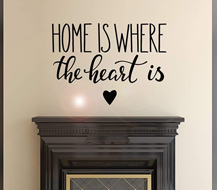 Top 10 If Home Is Where The Heart Is Decal