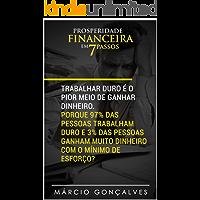 PROSPERIDADE FINANCEIRA EM 7 PASSOS
