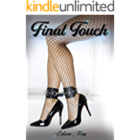 FINAL TOUCH: IL TOCCO OSCURO DELL'AMORE