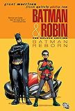 Batman and Robin, Vol. 1: Batman Reborn (Batman by Grant Morrison series)