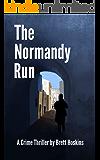The Normandy Run