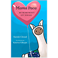 Mama Paca: My Heart Won't Let You Go