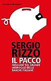 Il pacco: Indagine sul grande imbroglio delle banche italiane