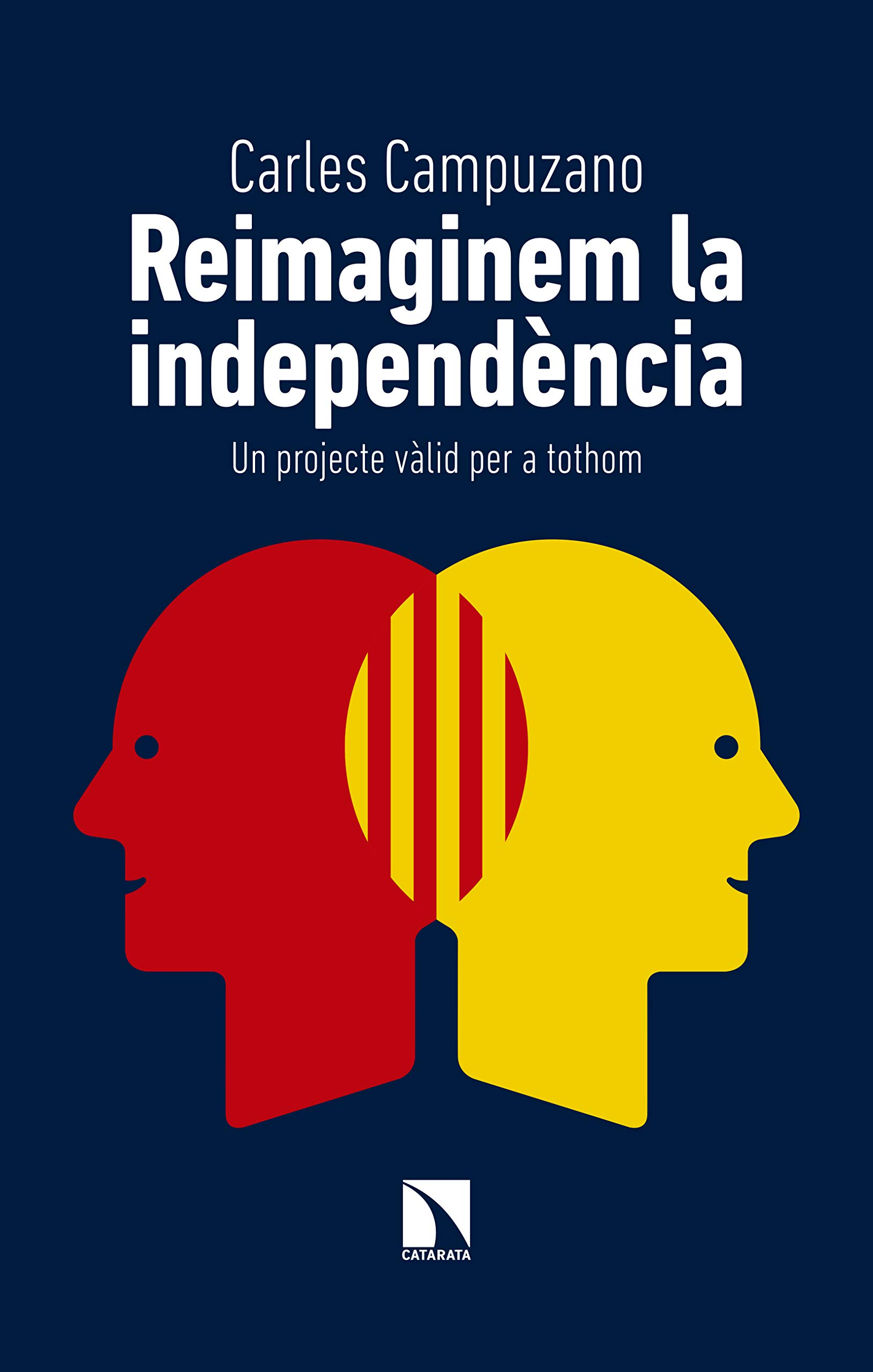 Reimaginem la independència: Un projecte vàlid per a tothom (Mayor Book 721) (Catalan Edition)