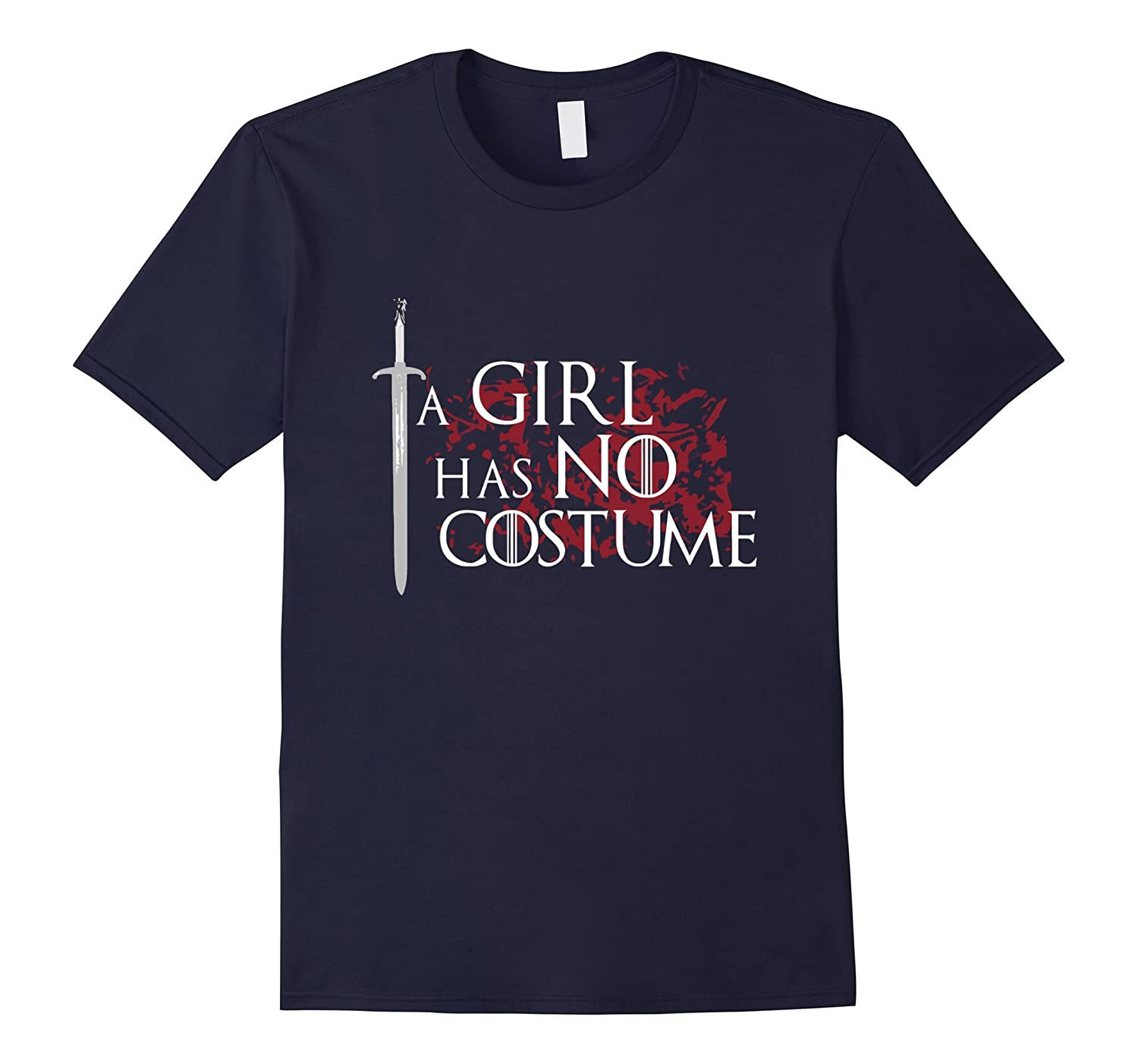 Halloween Shirt : A Girl Has No Costume T-shirt-BN