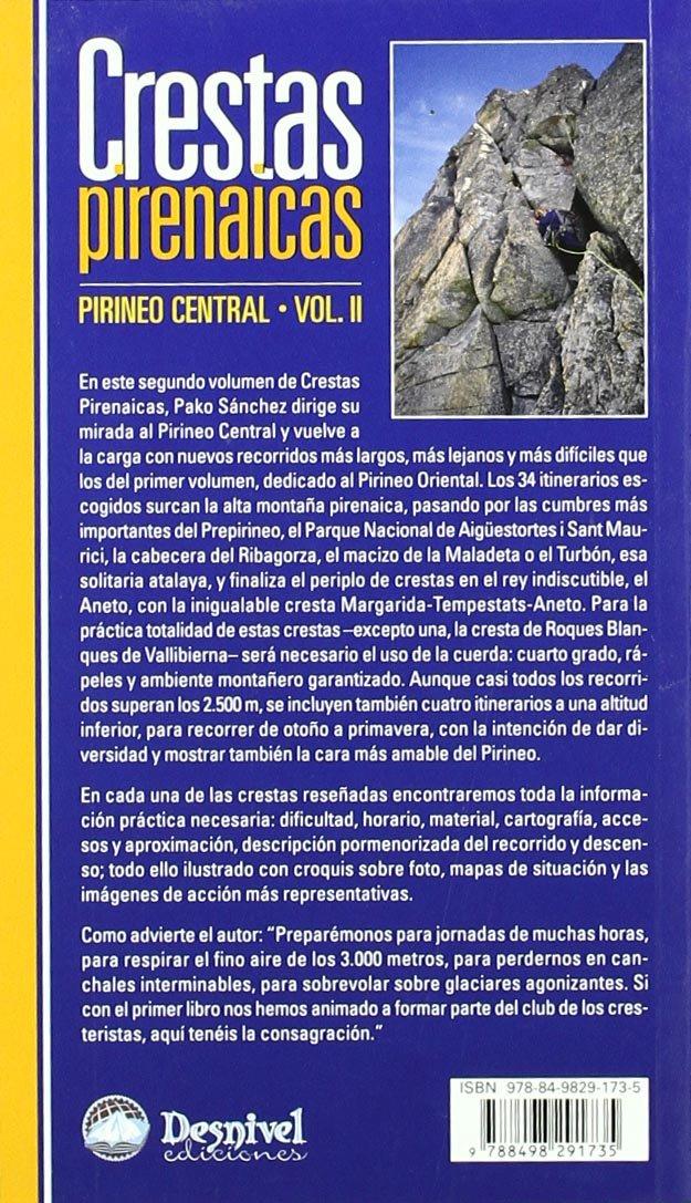 Crestas pirenaicas - pirineo central vol.II Guia Montañera ...