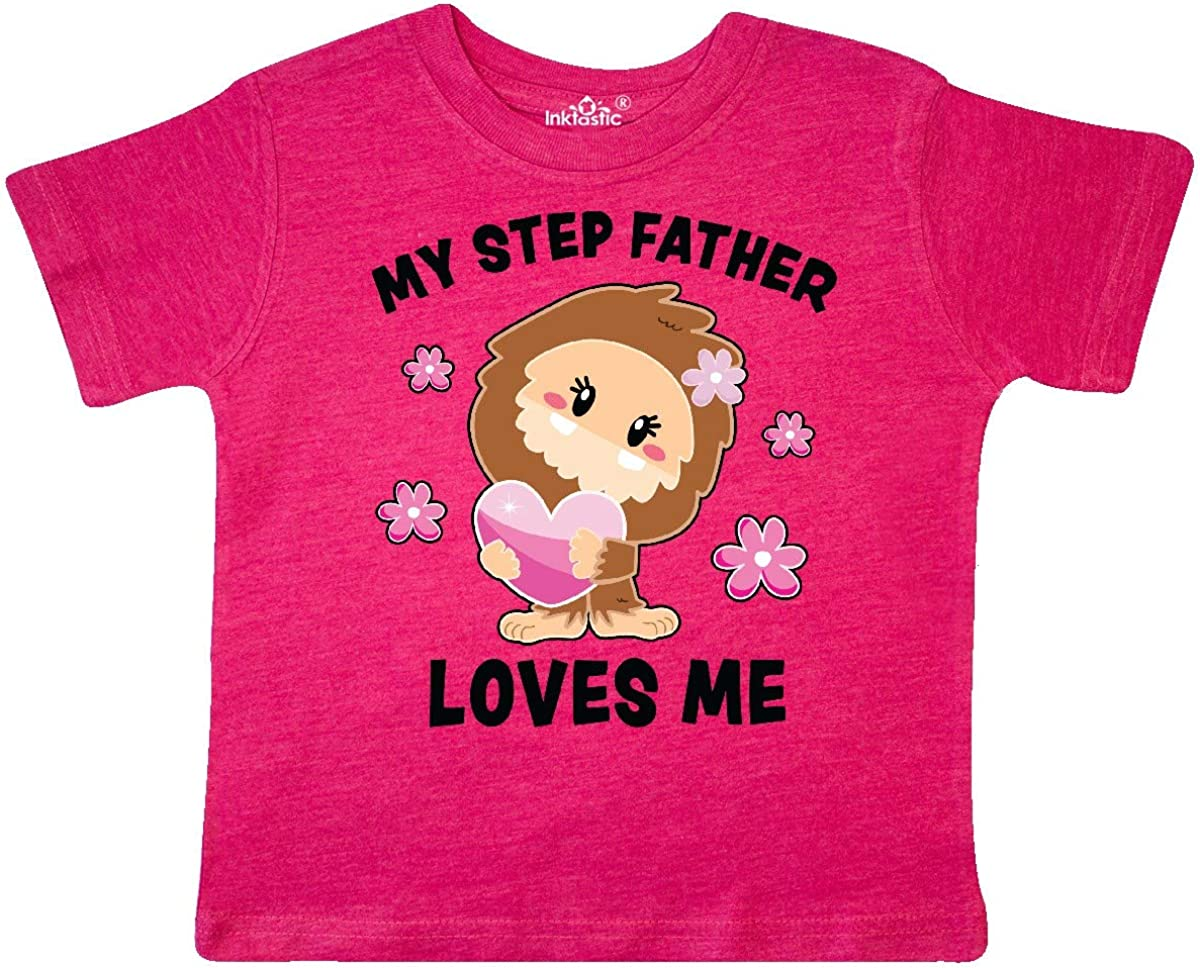 inktastic My Step Father Loves Me with Bigfoot Toddler T-Shirt