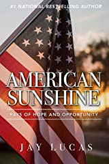 American Sunshine: Rays of Hope and Opportunity Paperback