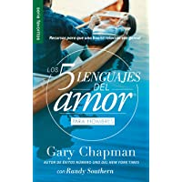 Los 5 lenguajes del amor para hombres (Spanish Edition) (Favoritos/ Favorites)