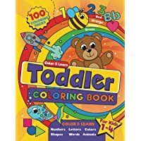 Toddler Coloring Book: For kids ages 1-4, 100 fun pages of letters, words, numbers, animals and shapes to color and…