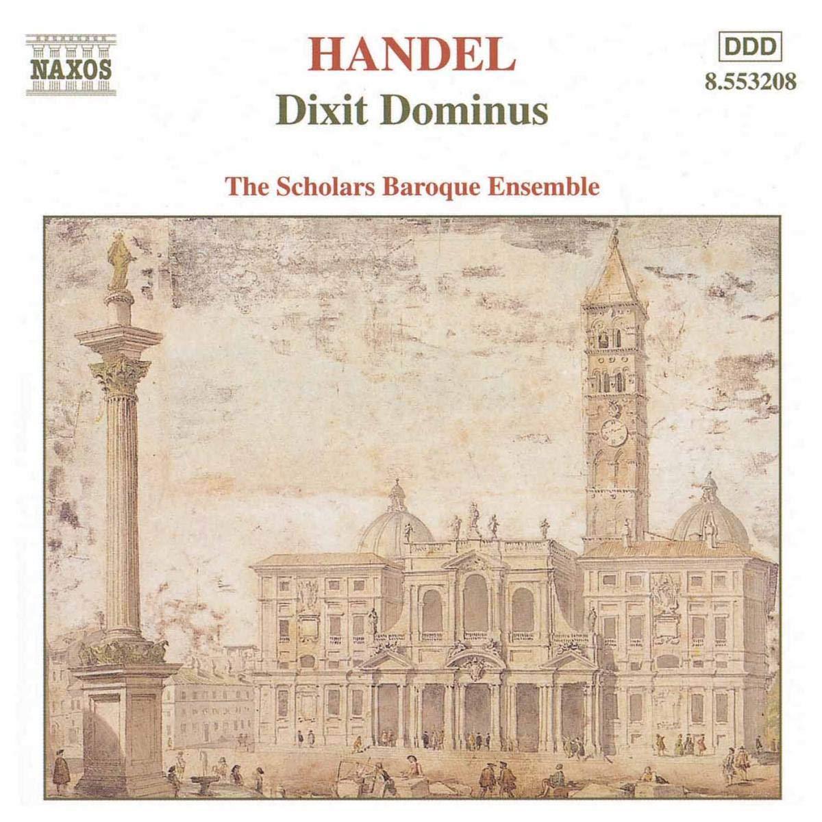 Dixit Dominus: Ensemble The Scholars Baroque, Georg Friedrich Händel: Amazon.es: Música
