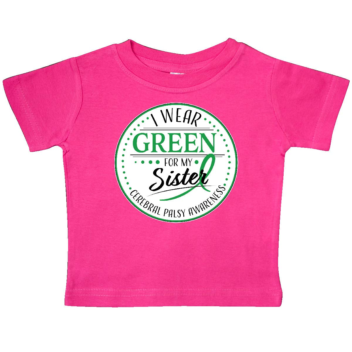 inktastic I Wear Green for My Sister Cerebral Palsy Awareness Baby T-Shirt