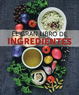 Gran libro de ingredientes, El