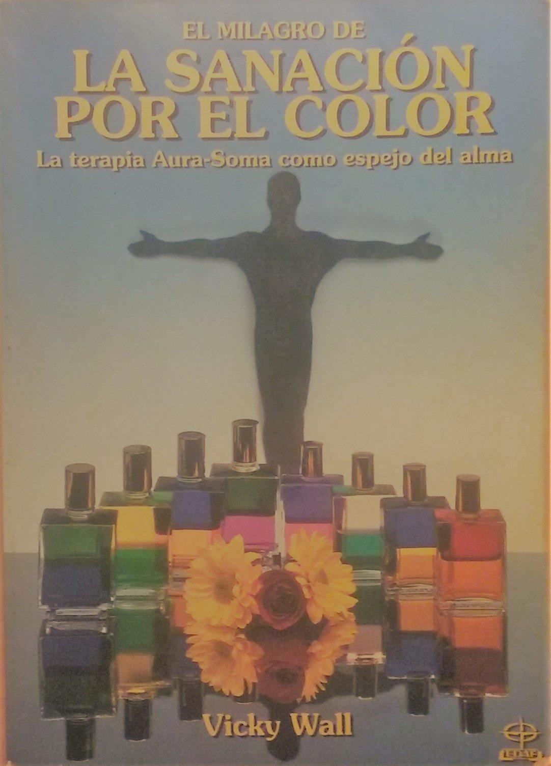 El libro de la sanacion por el color (Bienestar) (Spanish ...