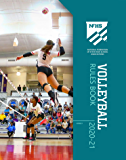 2020-21 NFHS Volleyball Rules Book