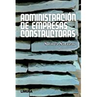 Administracion de empresas constructoras/Administration of construction companies (Spanish Edition)