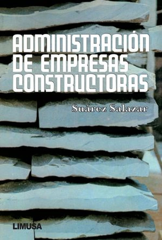 Administracion de empresas constructoras/Administration of construction companies (Spanish Edition) pdf
