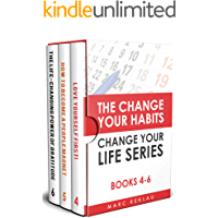 The Change Your Habits, Change Your Life Series: Books 4-6 (Change your habits, Change your life Box Set Book 2)