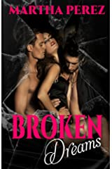 Broken Dreams: Broken Pieces Kindle Edition