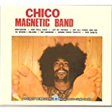 Chico Magnetic Band + 4 rare single tracks (Digipak-CD)