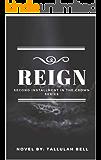 REIGN (Crown Book 2)