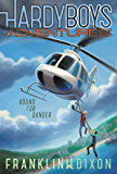 Bound for Danger (Hardy Boys Adventures Book 13)
