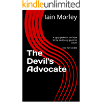 The Devil's Advocate: A spry polemic on how to be seriously good in court - 4ed for kindle (The Devil's Advocate…