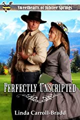 Perfectly Unscripted (Sweethearts of Jubilee Springs Book 9) Kindle Edition