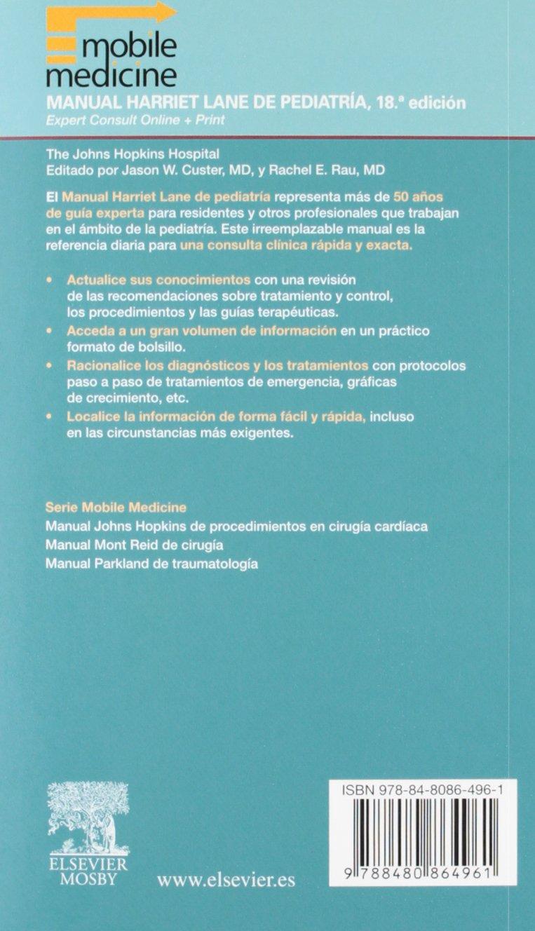 Johns Hopkins Hospital Manual Harriet Lane de Pediatr para la asistencia  pedi trica ambulatoria Expert Consult: VARIOS AUTORES: 9788480864961:  Amazon.com: ...