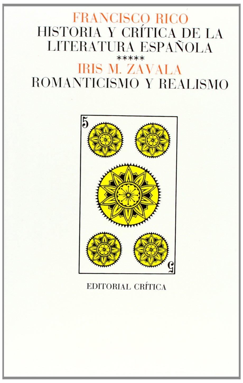 Vol. 5: Romanticismo y realismo Páginas de Filología. H.ª y crítica de literatura: Amazon.es: Zavala, Iris M.: Libros