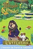DVD le Monde de Kingsley - l'Attention : l'Hisoire de David et Salomon - a Partir de 2 Ans
