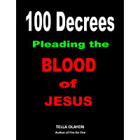 100 Decrees Pleading the Blood of Jesus book cover