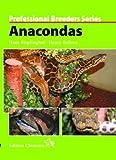 Anacondas (Professional Breeders Series)