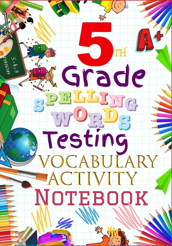 5th Grade Spelling Words Testing Vocabulary Activity ...