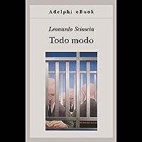 Todo modo (Gli Adelphi Vol. 221) (Italian Edition) book cover
