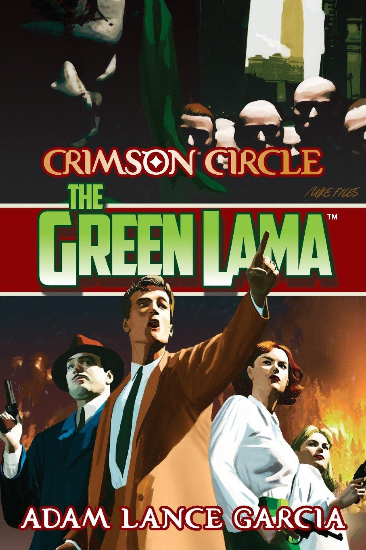 Download The Green Lama: Crimson Circle (The Green Lama Legacy) (Volume 4) pdf