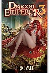 Dragon Emperor 3: Human to Dragon to God Kindle Edition